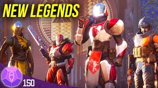 DESTINY 2 New Legends Will Rise SPECIAL GUEST TheReachWay 150 Destiny The Show