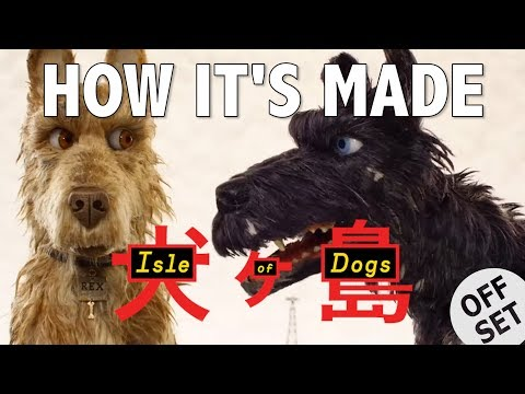 HOW IT'S MADE: Isle of Dogs feat. Bryan Cranston