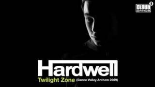 vuclip Hardwell  Twilight Zone (Dance Valley Anthem 2009)