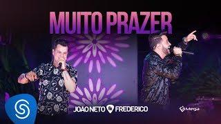 João Neto e Frederico - Muito Prazer (DVD Em Sintonia)