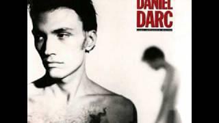 Daniel Darc - Comment te dire adieu