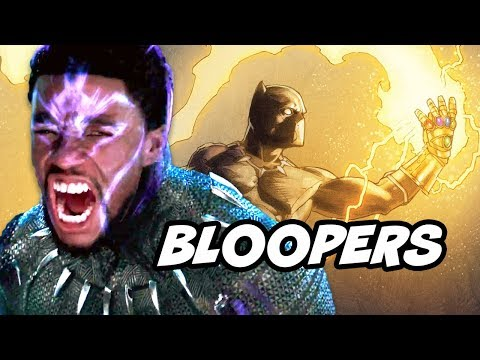 Black Panther Bloopers Deleted Scenes and Avengers Infinity War Part 2