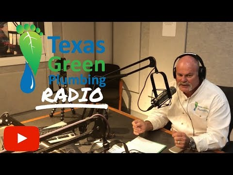 Texas Green Plumbing Ask The Expert Plumber 20180106