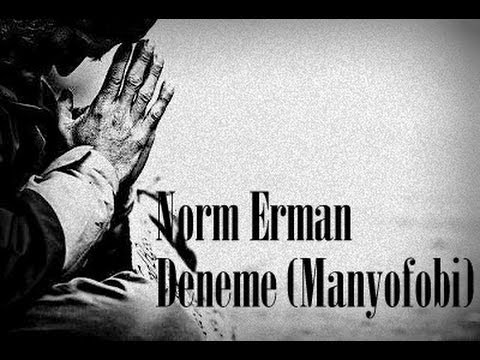 Norm Erman - Deneme