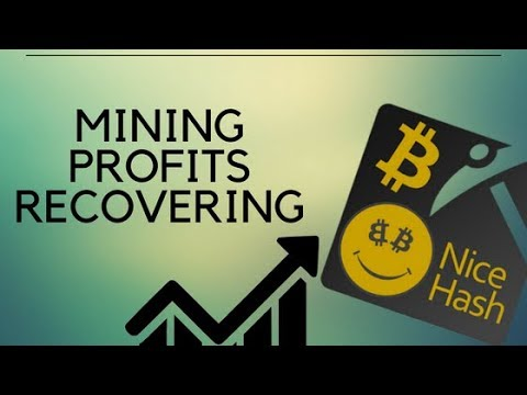 Nicehash mining profits going back up