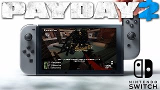 Payday 2 Console Update: Nintendo Switch Edition