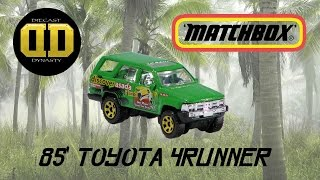 matchbox 1985 toyota 4runner unboxing review test drive and trip down memory lane