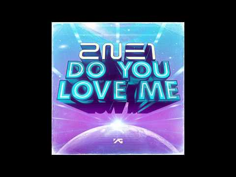 2NE1 - DO YOU LOVE ME (Audio) KR.VER