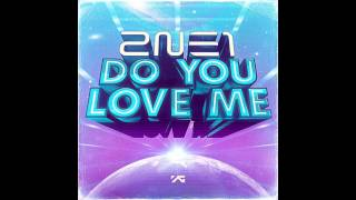 Gambar cover 2NE1 - DO YOU LOVE ME (Audio) KR.VER