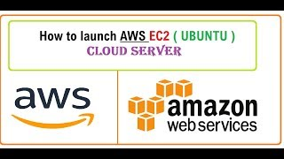 How to launch AWS EC2 instance , UBUNTU instance, cloud server
