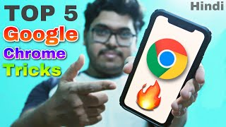 Top 5 android tricks google chrome hidden features [ Hindi ]