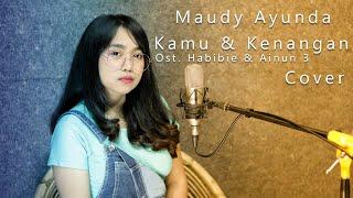 Maudy Ayunda Kamu Kenangan Ost Habibie Ainun 3 Cover By Paranada Creative