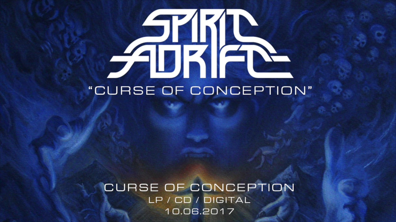 spirit adrift curse of conception from curse of conception 2017