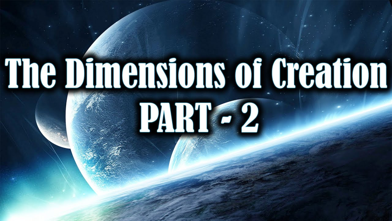12 realms of creation of universe part 2 youtube