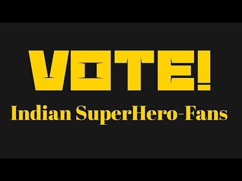VOTE Indian Superhero Fans