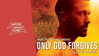 cliff martinez   only god forgives original soundtrack