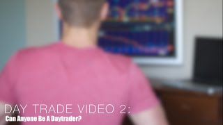 Stock Talk:Can Anyone Be A Daytrader?