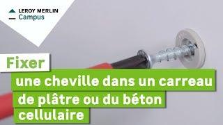 Comment Fixer Une Cheville Dans Un Carreau De Platre Ou Du Beton Cellulaire Youtube