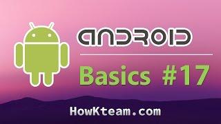 [Khóa học lập trình Android Cơ bản] - Bài 17: Xử lý đa phương tiện   HowKteam
