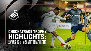 Checkatrade Highlights: Swans U21s v Charlton Athletic
