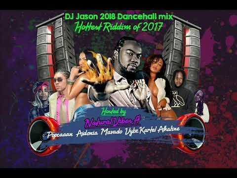 NEW DANCEHALL MIX CLEAN,2018 JANUARY,VYBZ KARTEL,POPCAAN,ALKALINE,NATURAL VIBES 876 4484549