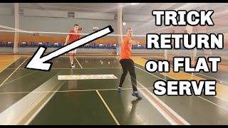 Badminton: FLAT KEVIN SUKAMULJO SERVE - TRICK SHOT RETURN