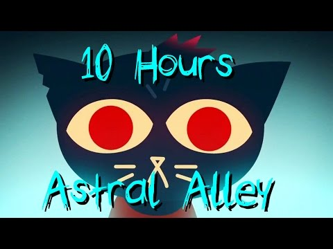 10 Hours : Astral Alley - Night in the Woods Soundtrack -