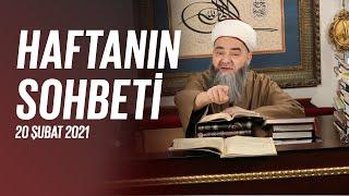 Cübbeli Ahmet Hocaefendi Ile Haftanın Sohbeti 20 Şubat 2021