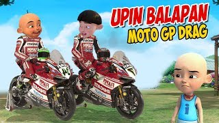Download Upin ipin Balapan Moto GP Drag , ipin senang ! GTA Lucu