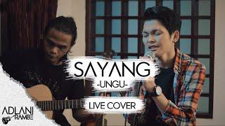 Download Sayang - Ungu (Video Lirik) | Adlani Rambe [Live Cover]