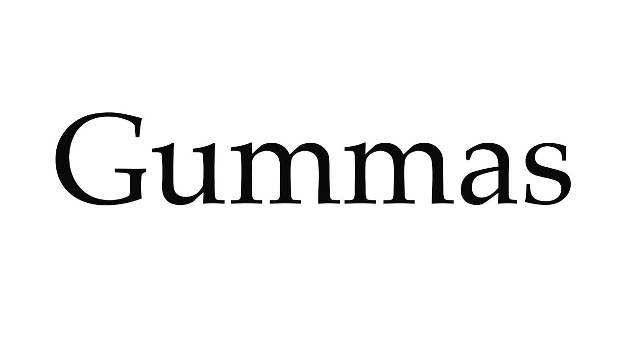 How to Pronounce Gummas - YouTube