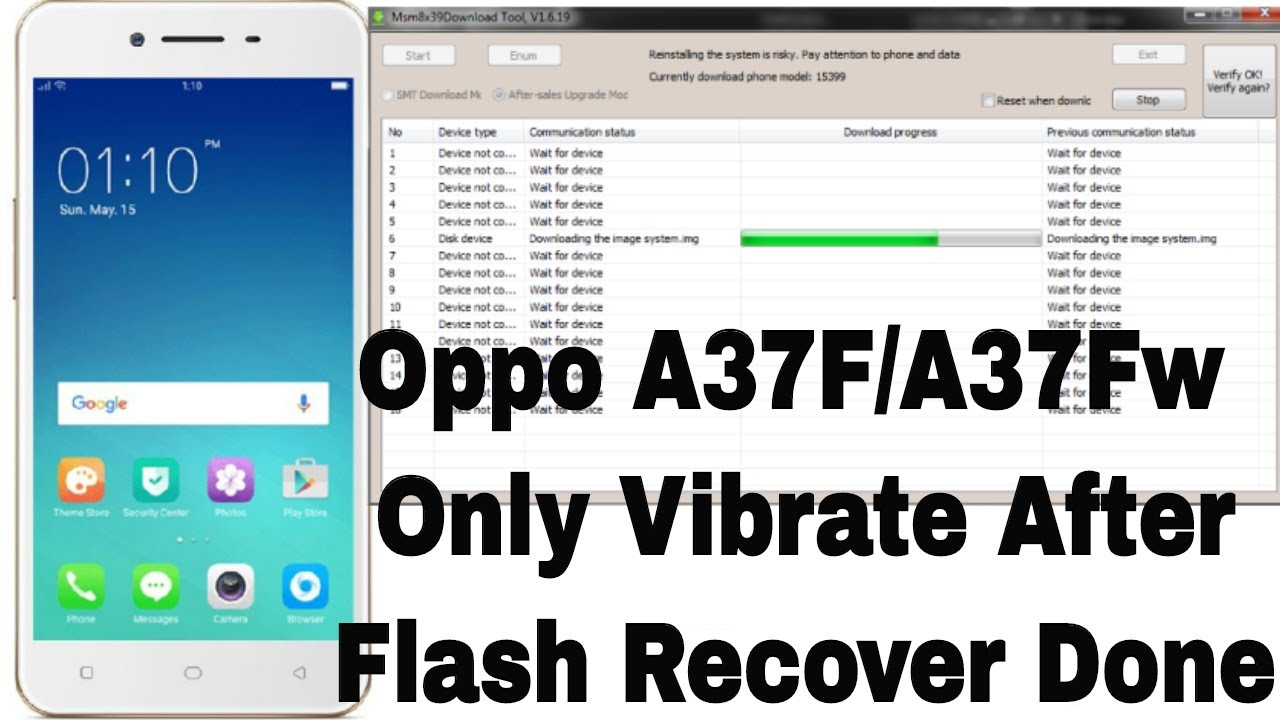 Oppo A37F Only Vibrate After Flash Recover/Repair Done 100% Tested