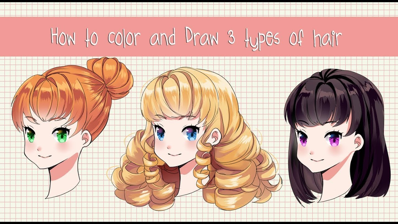 How To Color And Draw 3 Different Anime Hairstyles With