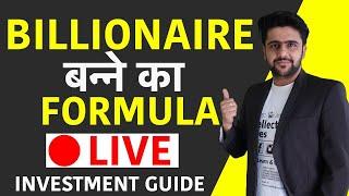 Billionaire Banne Ka Formula - Investment