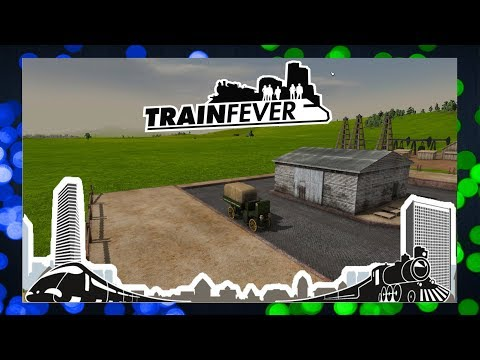 Train Fever | #6 | Ropný transport