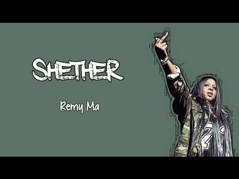 ShETHER Lyrics ~ Remy Ma (Nicki Minaj Diss)