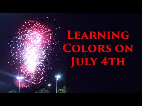 Learning Colors on the 4th of July, Independence Day, Parade, Trains, and Fireworks