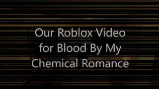 Our Roblox Music Video for Blood