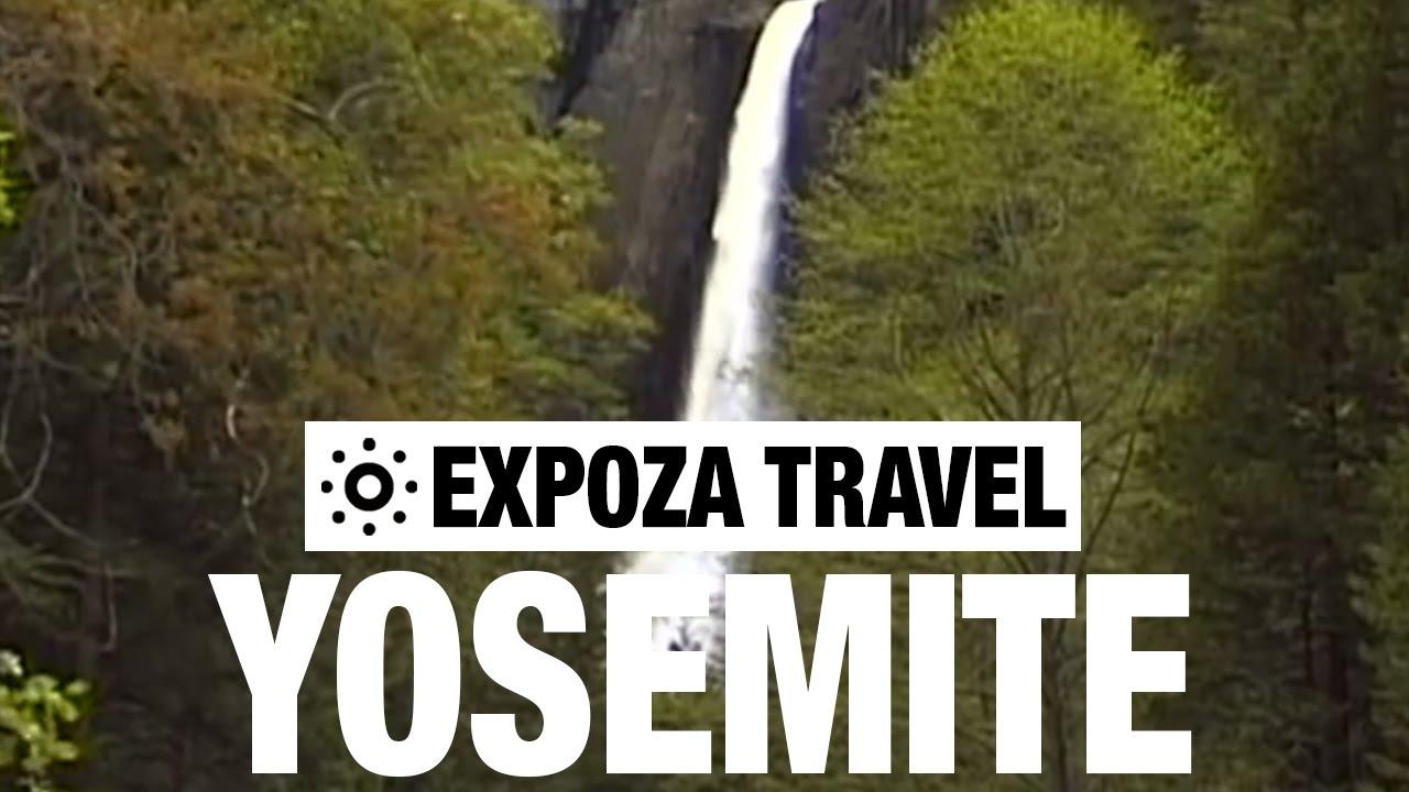 Yosemite Park Vacation Travel Video Guide