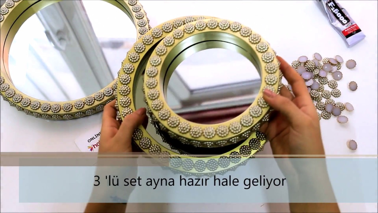 Dekoratif üçlü Ayna Süslemesi Nasıl Yapılır Youtube