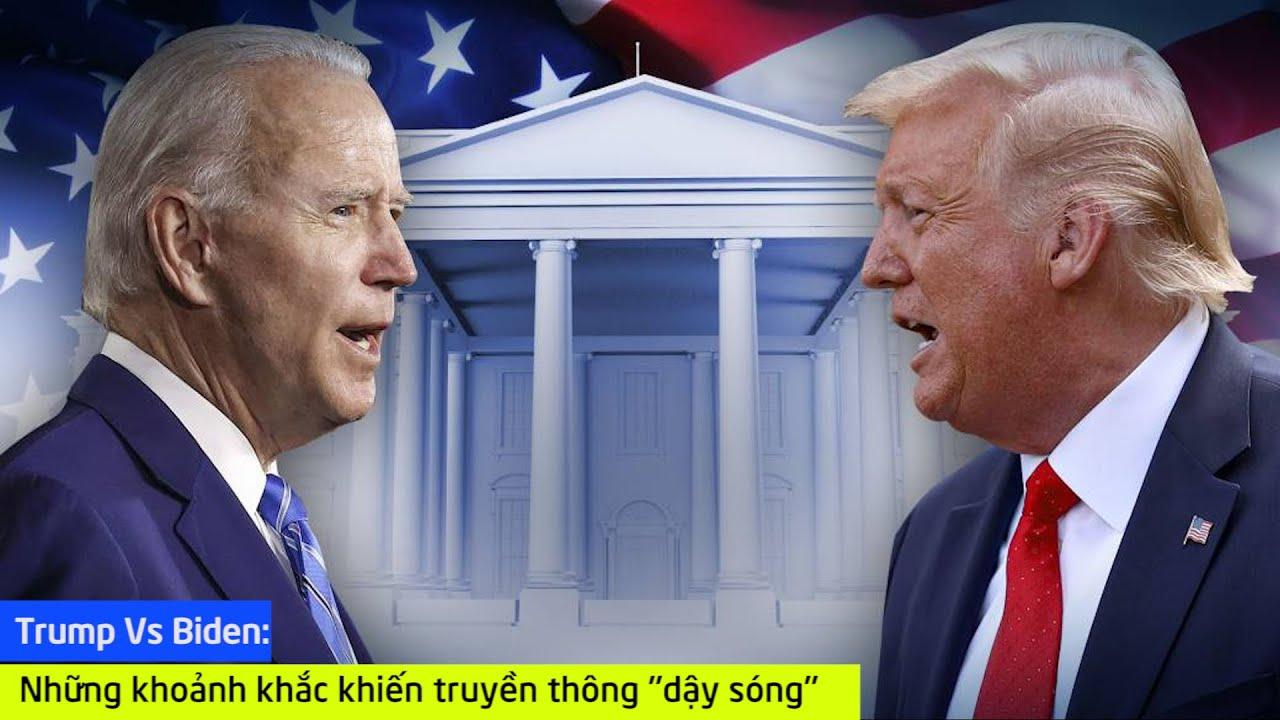 Trump Vs Biden: Những khoảnh khắc khiến truyền thông 'dậy sóng'