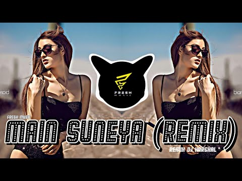 main-suneya-(remix)-dj-harshal-|fresh-music
