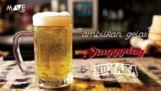 Download Shaggydog - Ambilkan Gelas (Feat. NDX AKA)