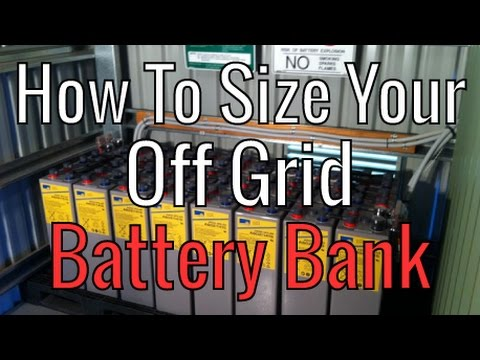 How To Size Your Off Grid Battery Bank Capacity For Solar -