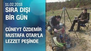 Cüneyt Özdemir, Şef Mustafa Otar'la lezzet peşinde - Sıra Dışı Bir Gün 11.02.2018 Pazar