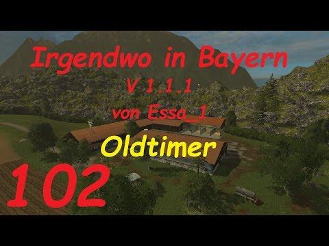 LS 15 Irgendwo in Bayern Map Oldtimer #102 [german/deutsch]