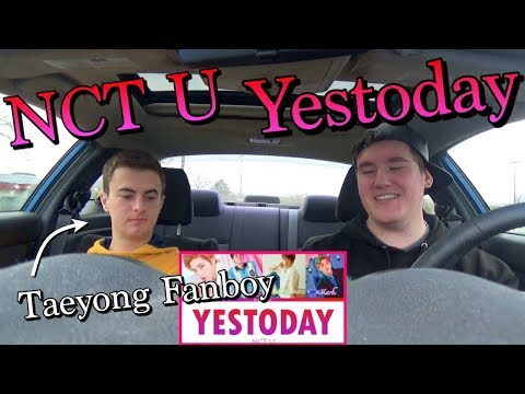 NCT U - Yestoday Lyric REACTION/First Listen [The Dream Lineup]