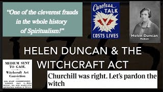 Helen Duncan & the Witchcraft Act (A Documentary by Dr Keith Parsons)