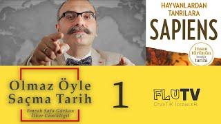 Harari Sapiens ve Osmanlı Tarihi Olmaz Öyle Saçma Tarih Bölüm 1