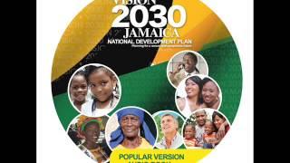 Vision 2030 Jamaica Audio Book - 07 - What Is Vision 2030 Jamaica National Development Plan